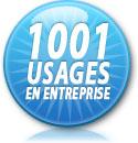 1001 usages en entreprise